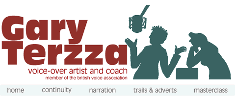 Gary Terzza - voice-over artist and coach
